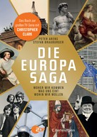 Peter Arens: Die Europasaga