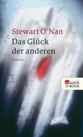 Stewart O'Nan: Das Glück der anderen ★★★★