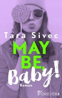 Tara Sivec: Maybe, Baby! ★★★★