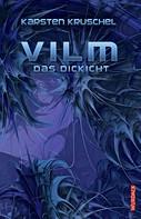 Karsten Kruschel: Vilm - Das Dickicht ★★★★