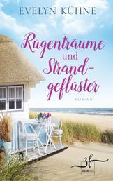 Rügenträume und Strandgeflüster - Ostsee-Roman