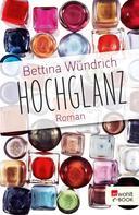 Bettina Wündrich: Hochglanz ★★★