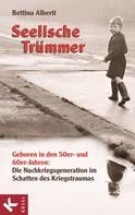 Bettina Alberti: Seelische Trümmer ★★★★
