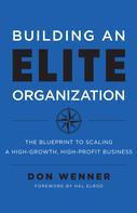 Don Wenner: Building an Elite Organization