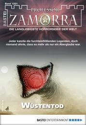 Professor Zamorra 1201 - Horror-Serie - Wüstentod