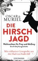 Oscar de Muriel: Die Hirschjagd ★★★★