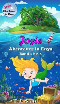 Josie, Abenteuer in Enya