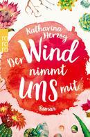 Katharina Herzog: Der Wind nimmt uns mit ★★★★