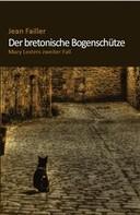 Jean Failler: Der bretonische Bogenschütze ★★★★