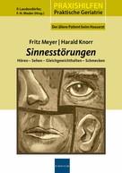 Fritz Meyer: Sinnesstörungen