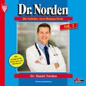 Dr. Norden, Folge 1: Dr. Daniel Norden