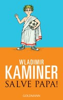 Wladimir Kaminer: Salve Papa! ★★★★