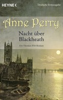 Anne Perry: Nacht über Blackheath ★★★★