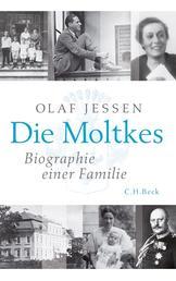 Die Moltkes - Biographie einer Familie