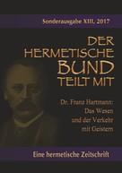 Franz Hartmann: Das Wesen und der Verkehr mit Geistern ★★★★
