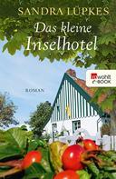 Sandra Lüpkes: Das kleine Inselhotel ★★★★
