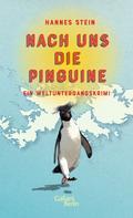 Hannes Stein: Nach uns die Pinguine ★★★★