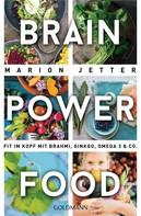 Marion Jetter: Brain-Power-Food