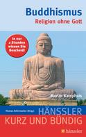 Martin Kamphuis: Buddhismus ★★★