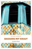 Petra Kirsch: Baggers mit Kraut ★★★★