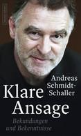 Andreas Schmidt-Schaller: Klare Ansage ★★★★