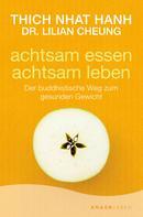 Thich Nhat Hanh: Achtsam essen - achtsam leben ★★★★