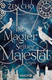 Die Magier Seiner Majestät - Roman