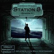 Episode 2 - Station 8, Band 2 (Ungekürzt)