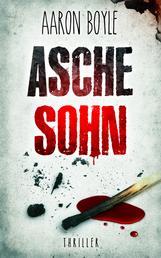 Aschesohn - Thriller