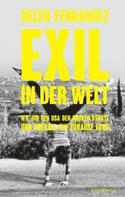 Belén Fernández: Exil in der Welt