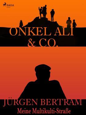 Onkel Ali & Co. - Meine Multikulti-Straße