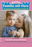 Moni Sommer: Familie mit Herz 85 - Familienroman