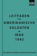 : Leitfaden für amerikanische Soldaten im Irak 1943 ★★★★