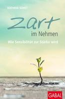 Kathrin Sohst: Zart im Nehmen ★★★★