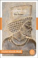 Aischylos: Die Perser
