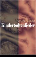 Friedrich Rückert: Kindertodtenlieder