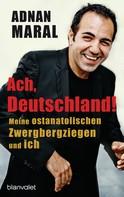 Adnan Maral: Ach, Deutschland! ★★★★★