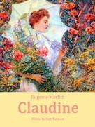 Eugenie Marlitt: Claudine
