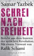 Samar Yazbek: Schrei nach Freiheit ★★★★★