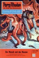 K.H. Scheer: Perry Rhodan 44: Der Mensch und das Monster ★★★★