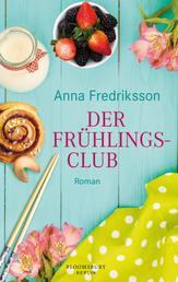 Der Frühlingsclub - Roman