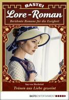 Ina von Hochried: Lore-Roman 76 - Liebesroman