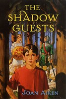 Joan Aiken: The Shadow Guests