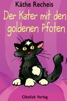 Käthe Recheis: Der Kater mit den goldenen Pfoten ★★★★★