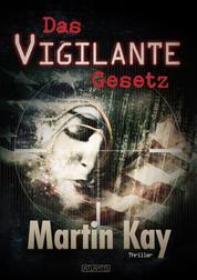 Das Vigilante-Gesetz