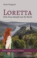 Karla Weigand: Loretta