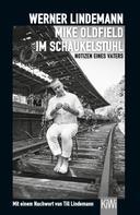 Werner Lindemann: Mike Oldfield im Schaukelstuhl ★★★★★