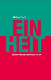Einheit - Berliner Tagebücher 1991-96