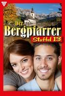 Toni Waidacher: Der Bergpfarrer Staffel 13 – Heimatroman