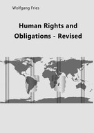 Wolfgang Fries: Human Rights and Obligations - Revised
